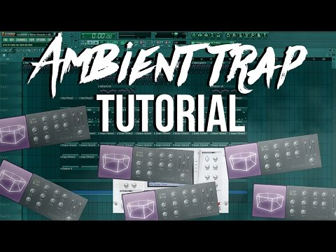 Emotional Ambient Trap Tutorial