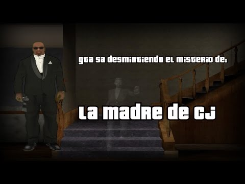GTA SA #11: Desmintiendo el misterio de la Madre de Cj
