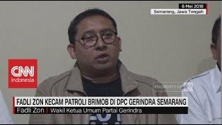 Fadli Zon Kecam Patroli Brimob di DPC Gerindra Semarang