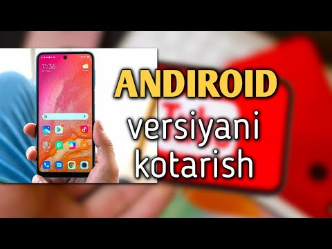Android versiyasini kotarish 100 foiz ishledi