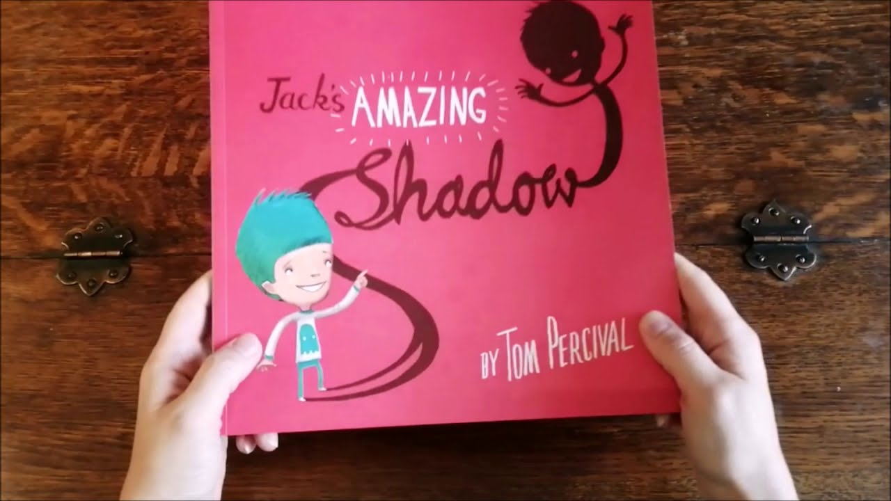 Download Jacks amazing Shadow by Tom Percival
