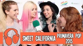 Sweet California: Entrevista Primavera Pop 2015