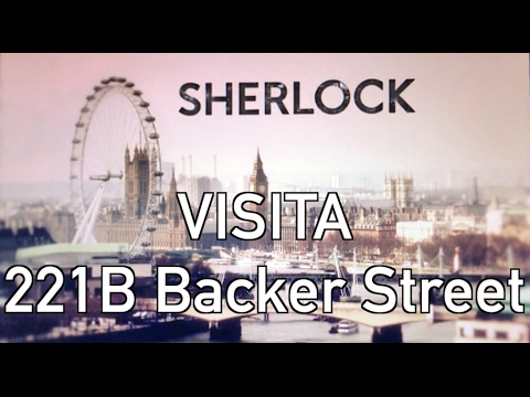 Visita a Sherlock - 221b Baker Street - Sherlock Holmes Museum