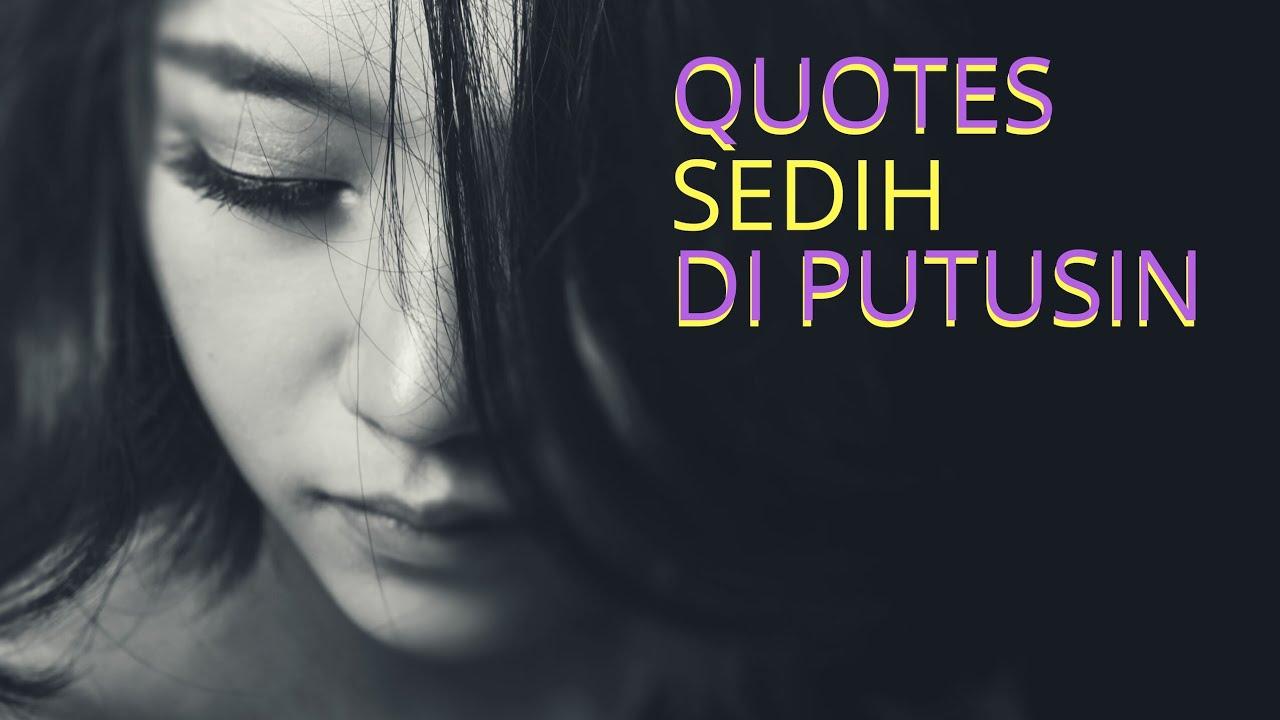 Kata Kata Sedih Buat Pacar Orang Tersayang Quotes Sedih Di