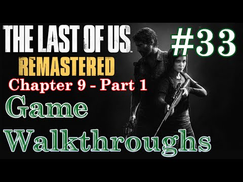 Chapter 9 [Part 1] - Highway Exit - The Last of Us (Remastered) #33 - Walkthrough / Let's Play