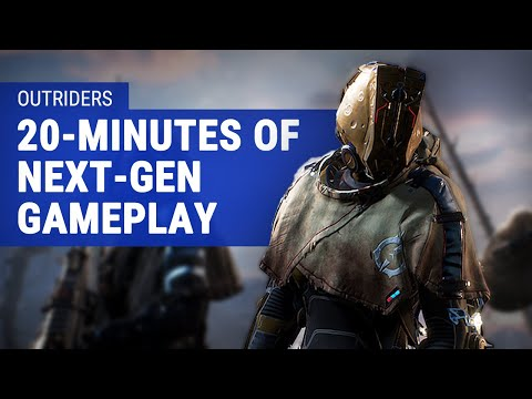 20 Minutes of Outriders Gameplay: Our First Glimpse of Next-Gen.