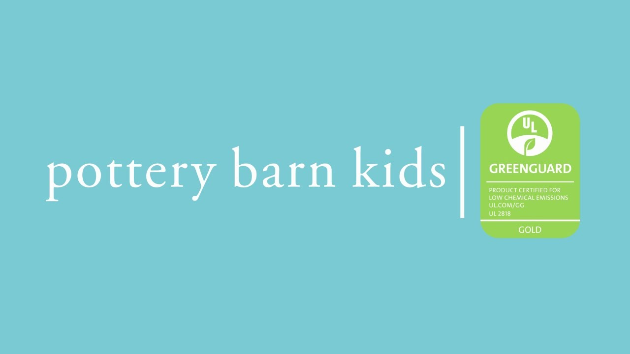 Greenguard Gold Certified Furniture Pottery Barn Kids Youtube