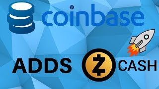 ZEC ZCASH Added To Coinbase! What's Next?