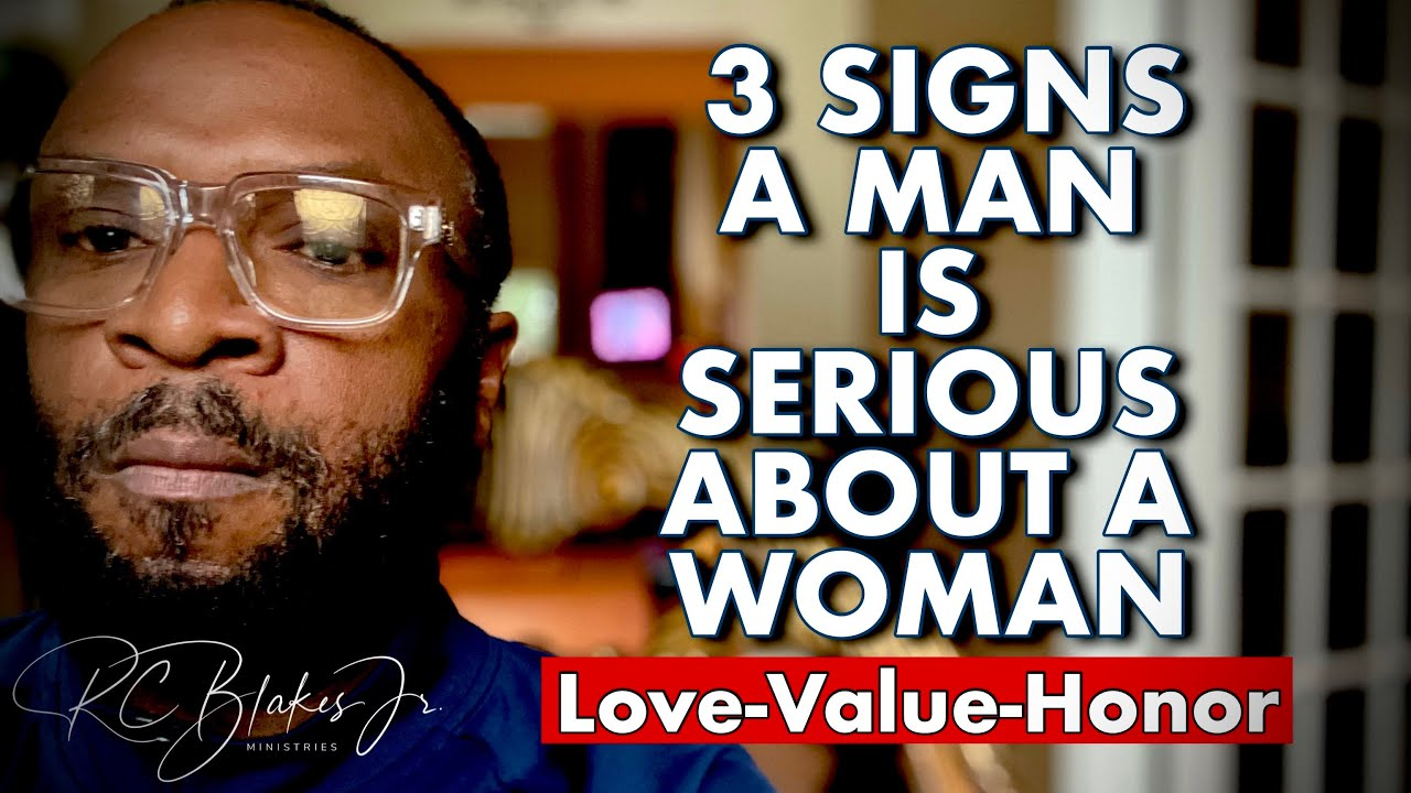 Download 3 SIGNS A MAN IS SERIOUS ABOUT A WOMAN by RC Blakes