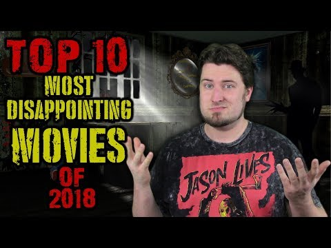 Top 10 Most Disappointing Movies of 2018