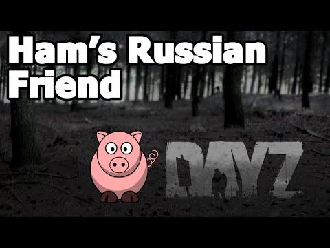 JSG - DAYZ STANDALONE - Ham's Russian Friend