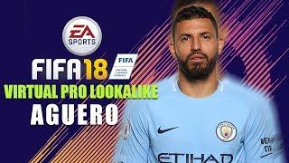 FIFA18 | VIRTUAL PRO LOOK A LIKE | SERGIO AGUERO
