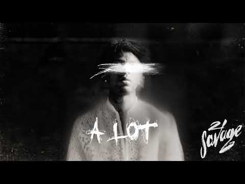 download 21 Savage - A Lot (Official Audio)