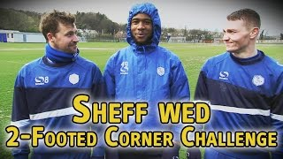 2-Footed Corner Challenge - Sheffield Wednesday - The Fantasy Football Club