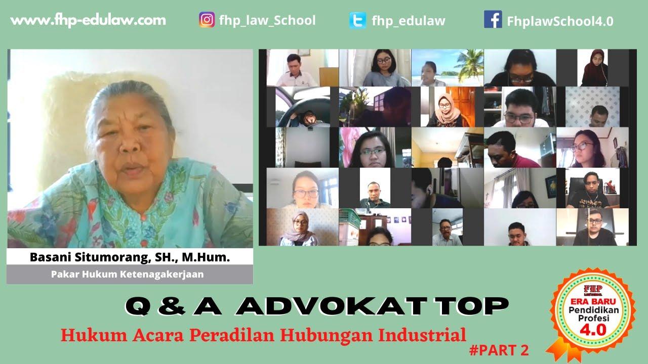 Q & A :Hukum Acara Peradilan Hubungan Industrial. #Part2 | Basani Situmorang, S.H., M.Hum