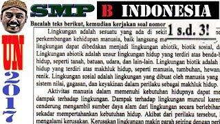 1 un smp 2017 bahasa indonesia, pembahasan no 1 2 3, teks lingkungan komponen dan dampak