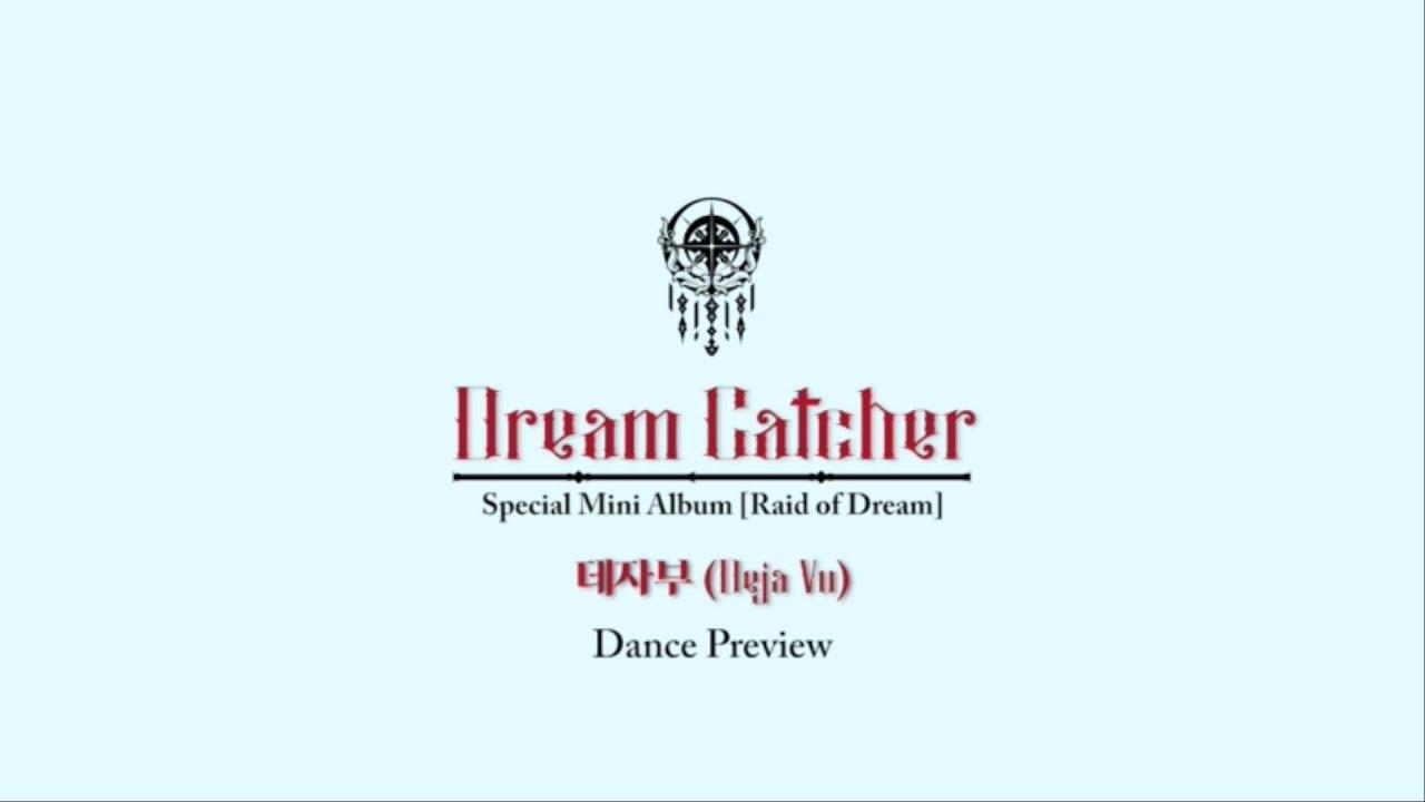 Update Dreamcatcher Stuns With Dramatic Mv For Deja Vu