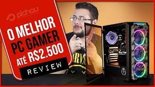 « REVIEW do MELHOR PC GAMER até R$2.500 reais » Pichau informática