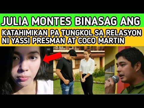 JUST IN: TODAY JULIA MONTES BINASAG ANG KATAHIMIKAN SA RELASYON NILA NI YASSI PRESMAN AT COCO MARTIN -  (2020)