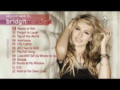 Bridgit Mendler Hello My Name Is Album Oficial Youtube