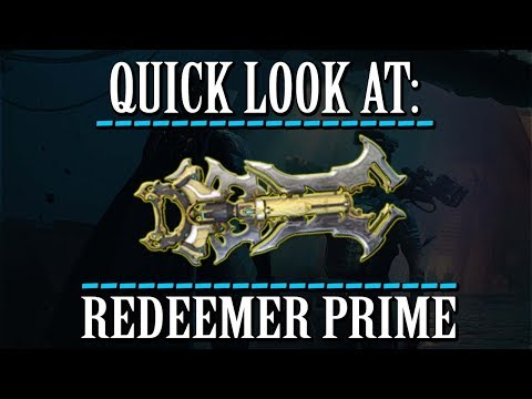 Warframe - Quick Look At: Redeemer Prime (0 Forma) thumbnail