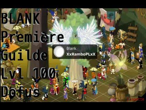 [DOFUS] La premiere guilde lvl 100, BLANK, sur RUSHU  [100% NOFAKE]