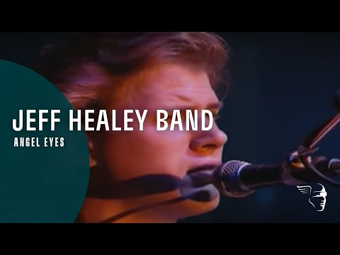 Jeff Healey Band - Angel Eyes (Live In...