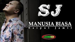 Gambar cover SAIPUL JAMIL - MANUSIA BIASA | karya Dorce Gamalama