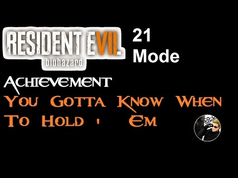 RE 7 | You Gotta Know When To Hold 'Em | Achievement Guide