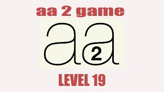 aa 2 Game: Level 19  - Gameplay [Android] HD