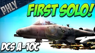 DCS World A-10C - First SOLO! - DCS World 1.5.x Beta Gameplay