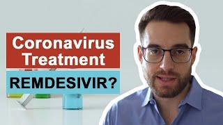Coronavirus Treatment and Coronavirus Vaccine - Remdesivir?   COVID-19
