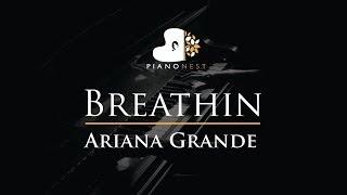 Ariana Grande - Breathin - Piano Karaoke / Sing Along Cover with Lyrics