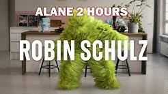 Robin Schulz & Wes - Alane (2 Hours Version) 👈🔴