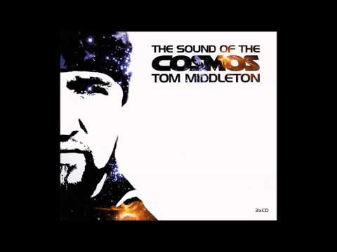 Tom Middleton - The Sound of the Cosmos (Disc 2: Melody) 2002