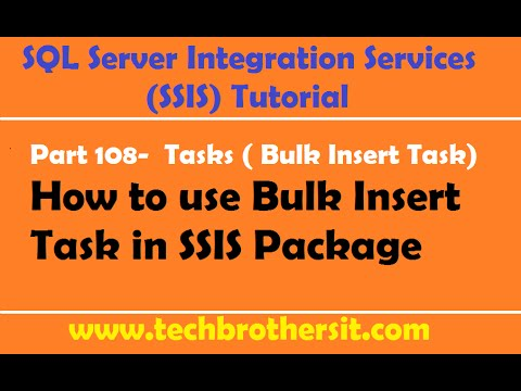 SSIS Tutorial Part 108- How to use Bulk Insert Task in SSIS Package