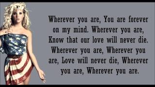 Kesha- Wherever You Are Lyrics