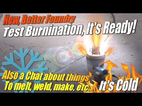 Improved Mini Metal Foundry Test Fire! Also a look at what's to come...