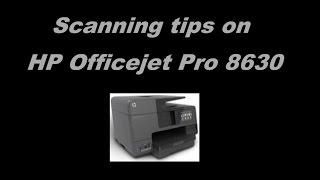 HP Officejet Pro 8610 | 8620 | 8630 : Scanning Tips