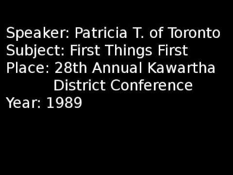 Patricia T Of Toronto:   First Things First
