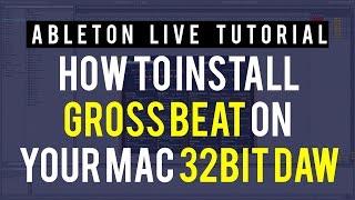 How To Install Gross Beat On A Mac OS 32Bit DAW's