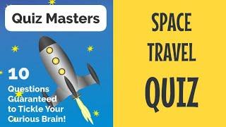 QUIZ MASTERS - SPACE TRAVEL QUIZ screenshot 1