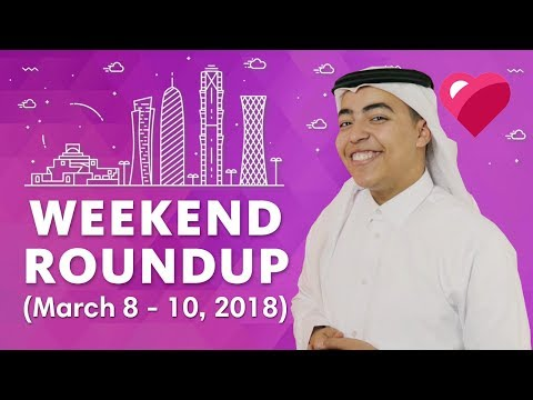 Top 5 Qatar Events (March 8-10, 2018)