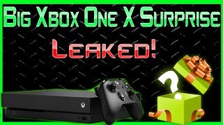 The Big Xbox One X Surprise Has Leaked! And It's Pretty Freaking Awesome!