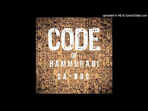 Sa-Roc: Code of Hammurabi Produced by: Sol Messiah
