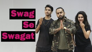 Swag se swagat song | Tiger Zinda Hai | Bollywood Dance Choreography