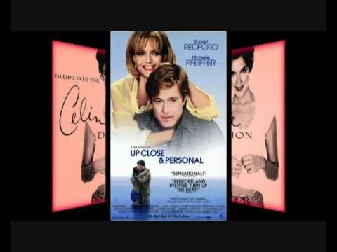 Soundtrack Up Close & Personal - Celine Dion*Because You Loved Me*