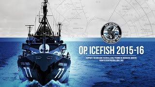 Operation Icefish 2015-16: Southern Ocean Defense Campaign