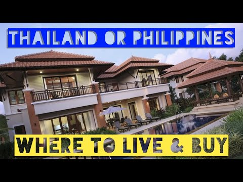 Where to buy property? Thailand VS Philippines