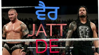 Wwe Roman reigns vs john cena va kane vs randy orton on punjabi song vair jatt de 2018